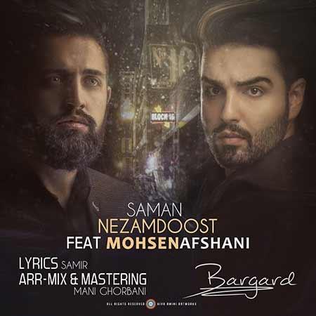 http://dl.rasanejavan.com/RadioJavan%201395/Aban%2095/21/Saman-Nezam-Doost-%26-Mohsen-Afshani---Bargard.jpg