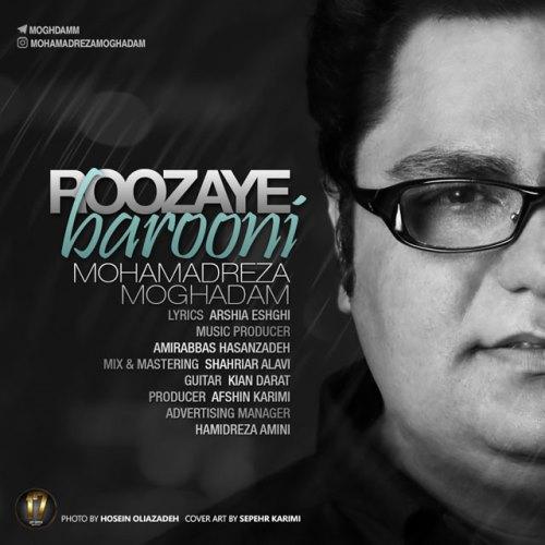 http://dl.rasanejavan.com/RadioJavan%201395/Azar%2095/17/Mohammadreza-Moghaddam-Roozaye-Barooni.jpg