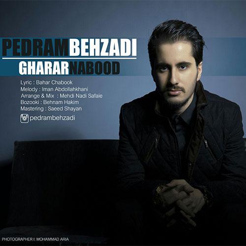 http://dl.rasanejavan.com/RadioJavan%201395/Azar%2095/17/Pedram-Behzadi-Gharar-Nabood.jpg