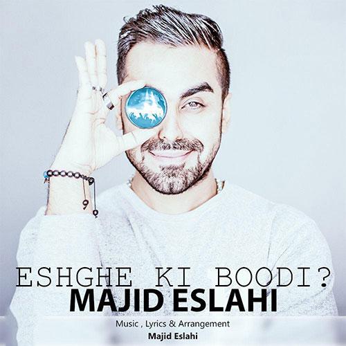 http://dl.rasanejavan.com/RadioJavan%201395/Azar%2095/27/Majid-Eslahi-Eshghe-Ki-Boodi.jpg
