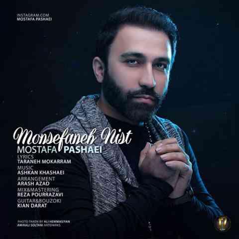 http://dl.rasanejavan.com/RadioJavan%201395/Azar%2095/27/Mostafa-Pashaei-Monsefaneh-Nist.jpg