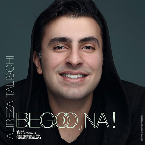 http://dl.rasanejavan.com/RadioJavan%201395/Bahman%2095/06/Alireza-Talischi-Begoo-Na.jpg