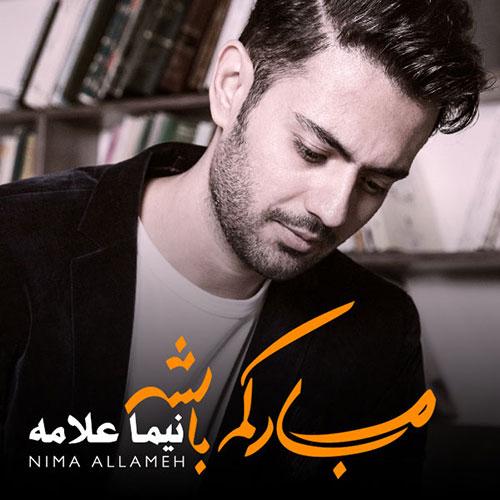 http://dl.rasanejavan.com/RadioJavan%201395/Bahman%2095/12/n/Nima-Allameh-Mobarakam-Bashe.jpg