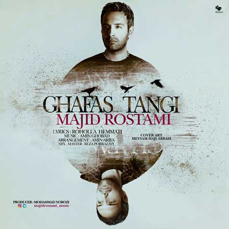 http://dl.rasanejavan.com/RadioJavan%201395/Dey%2095/14/Majid-Rostami---Ghafas-Tangi.jpg