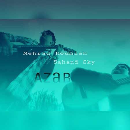 http://dl.rasanejavan.com/RadioJavan%201395/Esfand%2095/05/Mehrad-Rouhieh---Azab-%28-Ft-Sahand-Sky%29.jpg
