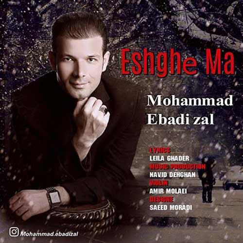 http://dl.rasanejavan.com/RadioJavan%201395/Esfand%2095/05/Mohammad-Ebadi-Zal---Eshghe-Ma.jpg
