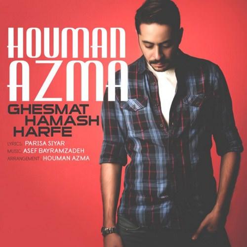 http://dl.rasanejavan.com/RadioJavan%201395/Mehr%2095/09/n/Houman-Azma-Ghesmat-Hamash-Harfe.jpg
