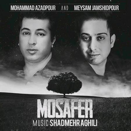 http://dl.rasanejavan.com/RadioJavan%201395/Mordad%2095/13/v10a_mohammad-azadpour-_-meysam-jamshidpour---mosafer.jpg