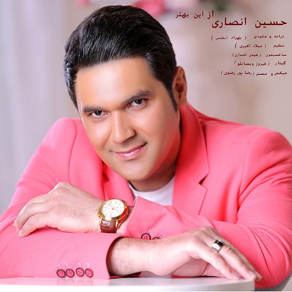http://dl.rasanejavan.com/RadioJavan%201395/Mordad%2095/20/Hossein%20Ansari%20-%20Az%20In%20Behtar.jpg