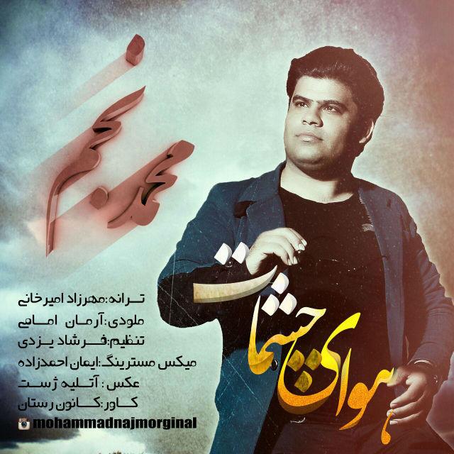 http://dl.rasanejavan.com/RadioJavan%201395/Ordibehesht%2095/25/new/Mohammad%20Najm%20-%20Havaye%20Cheshat.jpg