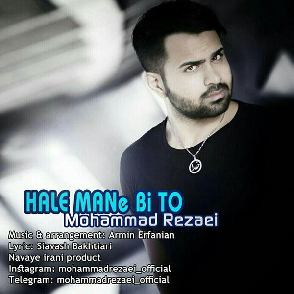 http://dl.rasanejavan.com/RadioJavan%201395/Shahrivar%2095/03/n/Mohammad%20Rezaei%20-%20Hale%20Mane%20Bi%20To.jpg