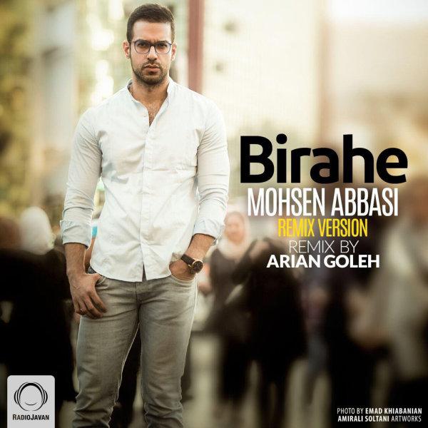 http://dl.rasanejavan.com/RadioJavan%201395/Shahrivar%2095/06/Mohsen-Abbasi-Birahe-%28Arian-Goleh-Remix%29.jpg