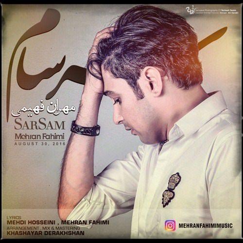 http://dl.rasanejavan.com/RadioJavan%201395/Shahrivar%2095/14/Mehran%20Fahimi%20-%20Sarsam-500x500.jpg