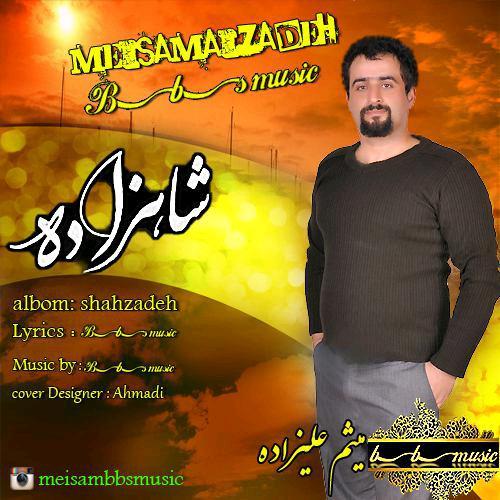 http://dl.rasanejavan.com/RadioJavan%201395/Shahrivar%2095/14/Meisam%20Alizadeh%20-%20Shahzadeh.jpg