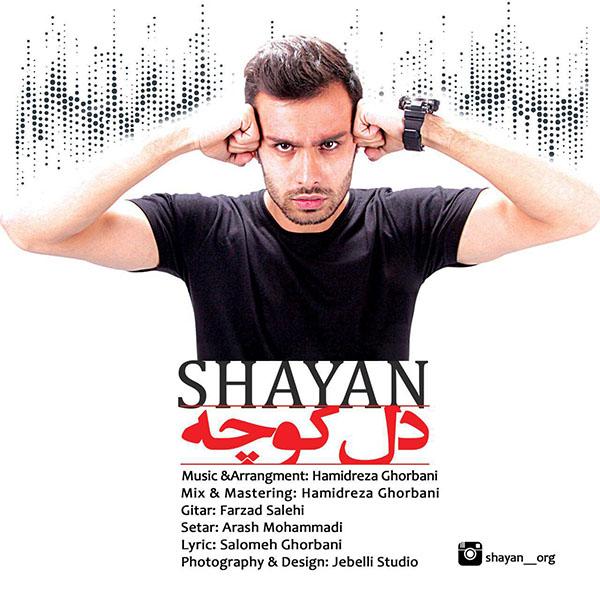 http://dl.rasanejavan.com/RadioJavan%201395/Shahrivar%2095/17/Shayan%20-%20Dele%20Koche.jpg