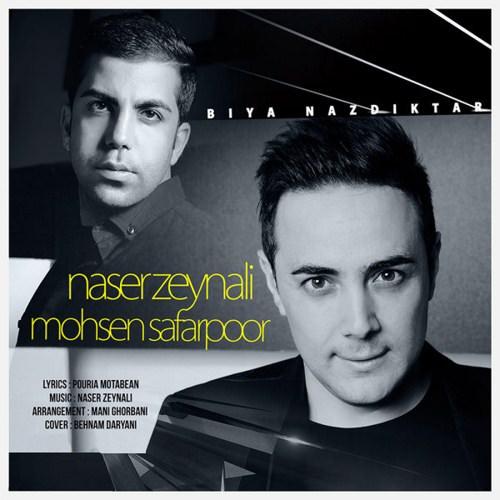 http://dl.rasanejavan.com/RadioJavan%201395/Shahrivar%2095/23/n/Naser-Zeynali-Biya-Nazdiktar-Ft-Mohsen-Safarpoor-1.jpg