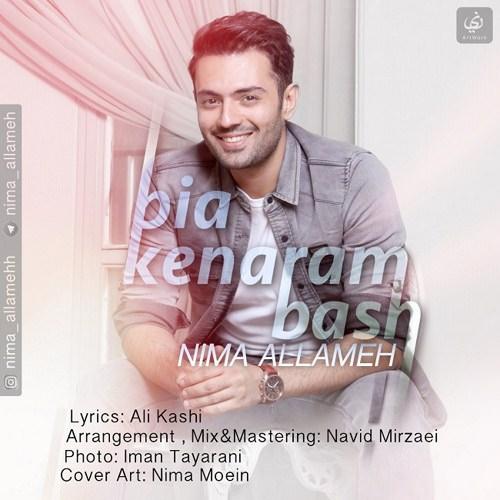http://dl.rasanejavan.com/RadioJavan%201395/Shahrivar%2095/23/n/Nima-Allameh-Bia-Kenaram-Bash.jpg