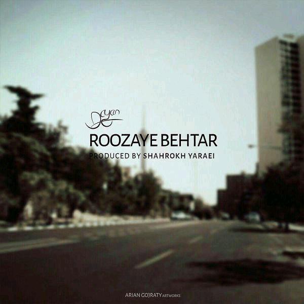 http://dl.rasanejavan.com/RadioJavan%201395/khordad%2095/23/Dayan%20-%20Roozaye%20Behtar.jpg