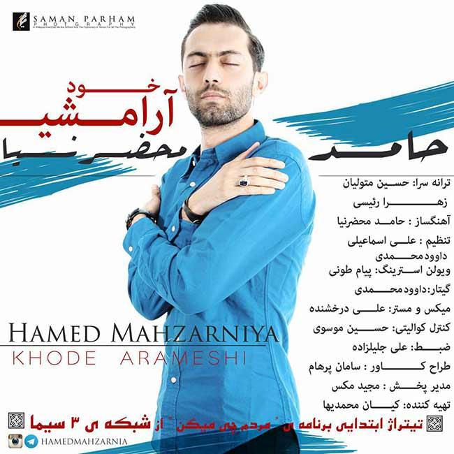 http://dl.rasanejavan.com/RadioJavan%201395/khordad%2095/24/Hamed%20Mahzarnia%20-%20Khode%20Arameshi.jpg