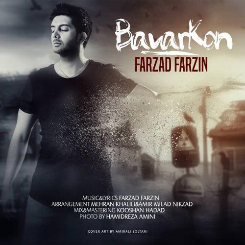 http://dl.rasanejavan.com/RadioJavan%201395/tir%2095/16/n/Farzad%20Farzin%20-%20Bavar%20Kon.jpg