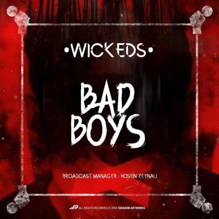 http://dl.rasanejavan.com/RadioJavan%201395/tir%2095/17/zq4n_wickeds---bad-boys.jpg