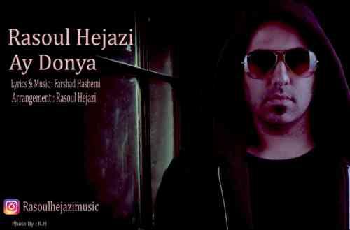 http://dl.rasanejavan.com/RadioJavan%201396/Khordad%2096/14/Rasoul-Hejazi-Ay-Donya.jpg