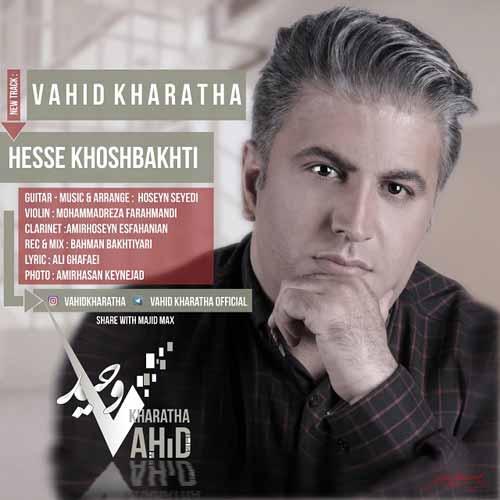 http://dl.rasanejavan.com/RadioJavan%201396/Mordad%2096/08/Vahid-Kharatha---Hesse-Khoshbakhti.jpg