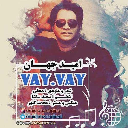 http://dl.rasanejavan.com/radio97/01/22/Omid-Jahan-Vay-Vay.jpg