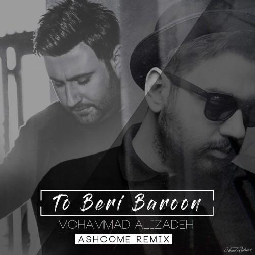 http://dl.rasanejavan.com/radio97/02/27/Mohammad-Alizadeh-To-Beri-Baroon-%28Ashcome-Remix%29.jpg