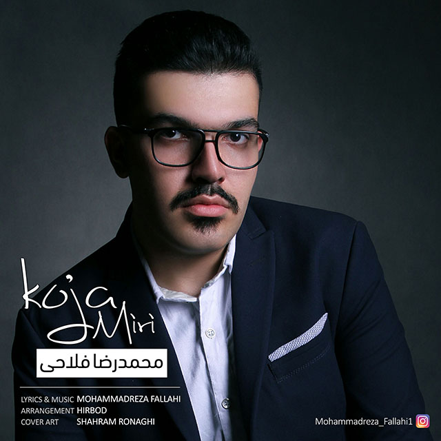 http://dl.rasanejavan.com/radio97/02/30/Mohammadreza%20Fallahi%20-%20Koja%20Miri.jpg