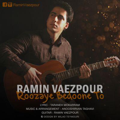 http://dl.rasanejavan.com/radiojavan%201394/aban%2094/14/Ramin-Vaezpour-Rouzaye-Bedune-To.jpg