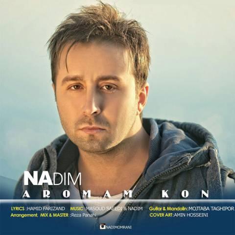 http://dl.rasanejavan.com/radiojavan%201394/aban%2094/18/nadim-aromam-kon.jpg