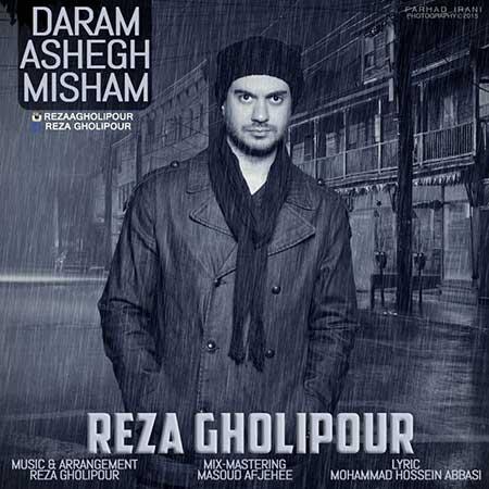 http://dl.rasanejavan.com/radiojavan%201394/aban%2094/26/d3c6_reza-gholipour_daram-ashegh-misham_1447631748.jpg