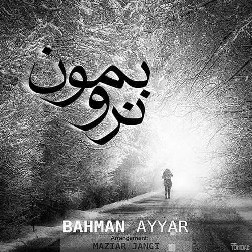 http://dl.rasanejavan.com/radiojavan%201394/dey%2094/17/olkq_bahman-ayyar---naro-bemon.jpg