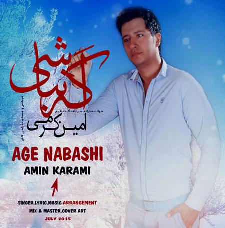 http://dl.rasanejavan.com/radiojavan%201394/tir%2094/19/7uvk_amin-karami-_-age-nabashi.jpg