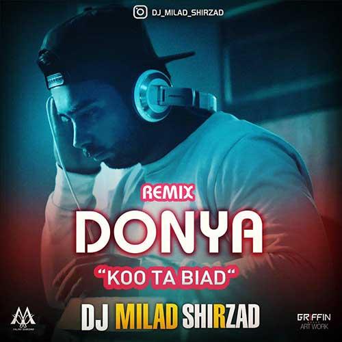 http://dl.rasanejavan.com/rasane/1397/Dey97/15/Dj-Milad-Shirzad---Ko-Ta-Biad-%28-Donya-Remix%29.jpg