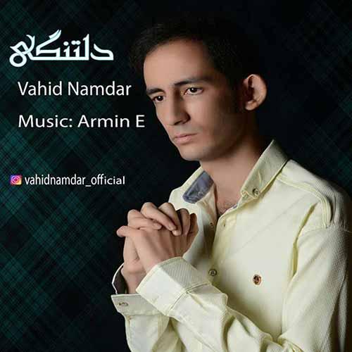 http://dl.rasanejavan.com/rasane/1397/aban97/03/h08_vahid-namdar---deltangi.jpg