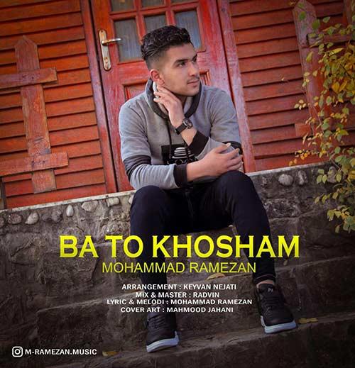 http://dl.rasanejavan.com/rasane/1397/azar97/25/vg9y_mohammad-ramezan---ba-to-khosham.jpg