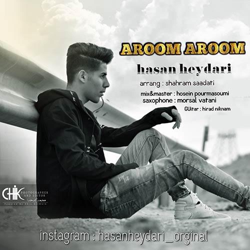 http://dl.rasanejavan.com/rasane/1397/esfand97/27/Hasan-Heydari---Aroom-Aroom.jpg