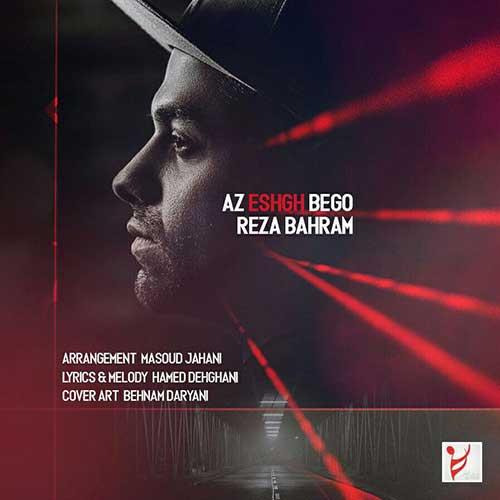 http://dl.rasanejavan.com/rasane/1397/mehr97/05/Reza-Bahram-Az-Eshgh-Begoo.jpg